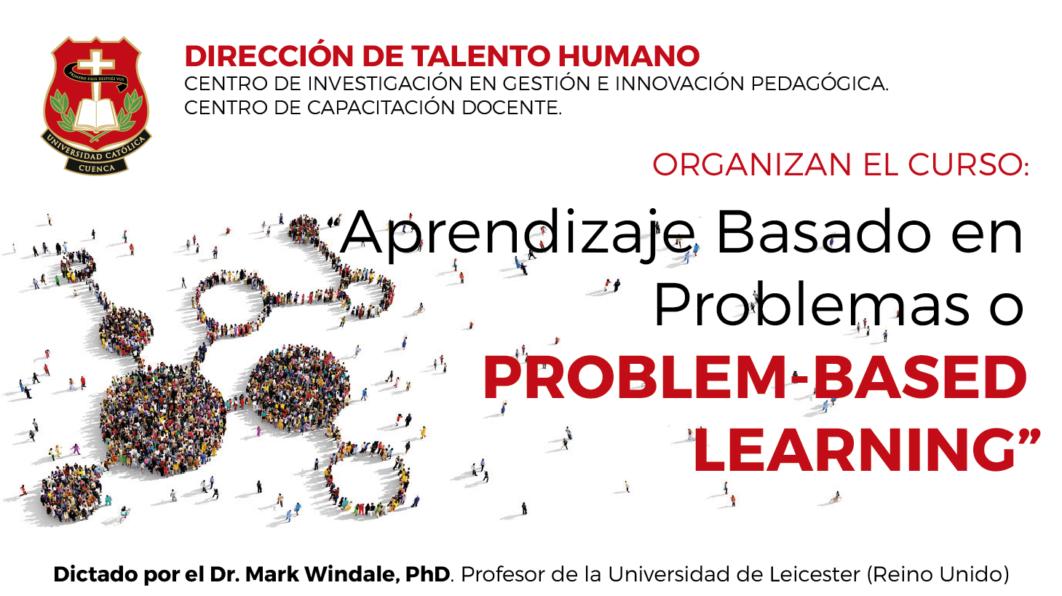 APRENDIZAJE BASADO EN PROBLEMAS O PROBLEM-BASED LEARNING